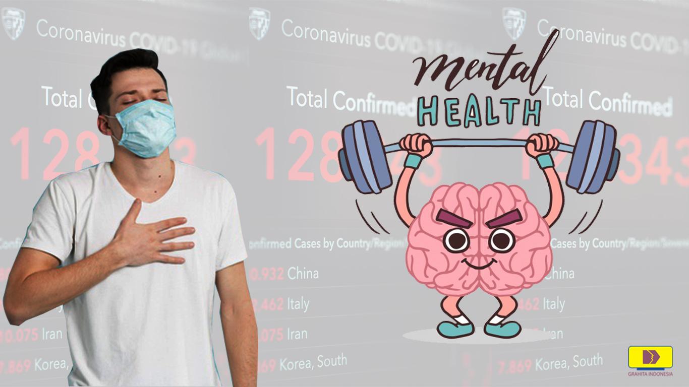 5 Cara Jaga Kesehatan Mental Ditengah Pemberitaan Virus Corona